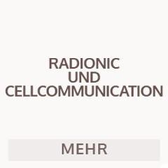 Radionic und Cellcommunication
